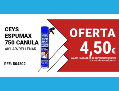 Oferta del mes: CEYS ESPUMAX 750 CANULA AISLAR/RELLENAR